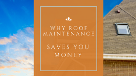 why-roof-maintenance-saves-money