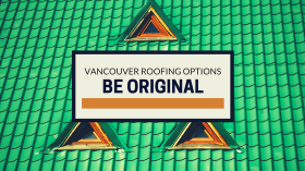 VANCOUVER ROOFING OPTIONS
