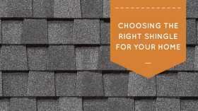 choosing the right shingles for your home